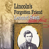 Panel to Discuss Eckley's Book, <em>Lincoln's Forgotten Friend Leonard Swett</em>