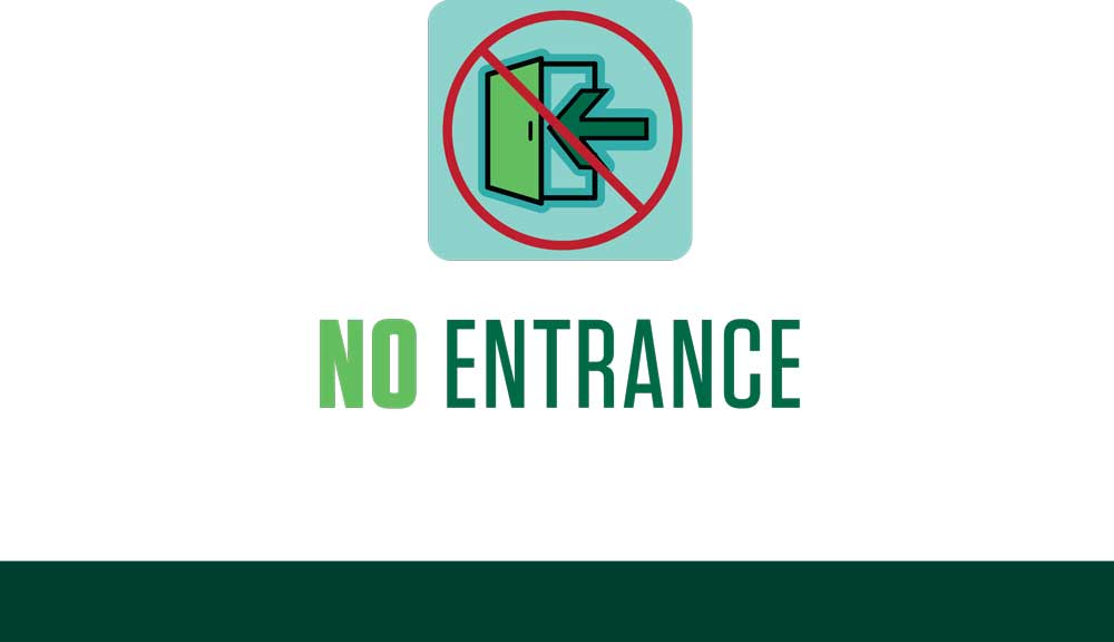 COVID sign - no entrance
